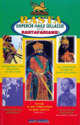 Rasta Emperor Haile Sellassie and the Rastafarians