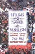 Rituals of Power & Rebellion
