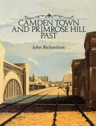 Camden Town and Primrose Hill Past