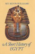 A Short History of Egypt