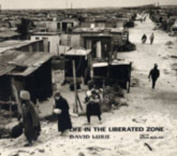 Life in the Liberated Zone
