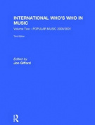 The International Who's Who in Music: Popular Music