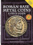 Roman Base Metal Coins: A Price Guide