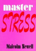 Master Stress