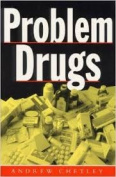 Problem Drugs