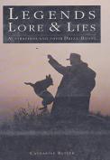 Legends, Lore & Lies