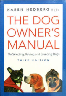 The Dog Owner's Manual: On Selecting, Raising and Breeding Dogs