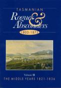 Tasmanian Rogues & Absconders, 1803-1875