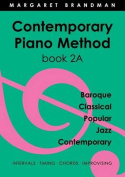 Contemporary Piano Method Book 2a
