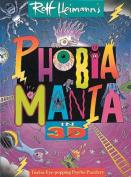 Phobiamania in 3d
