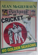 Alan Mcgilvray's Backpage of Cricket