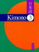 Kimono: Level 3 (Kimono)