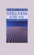 Stillness is the Way