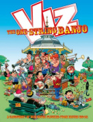 Viz Annual: The One String Banjo - A Cacophony of Bum Notes Plucked from Issues 132-141
