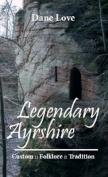 Legendary Ayrshire