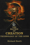 The Matrix of Creation