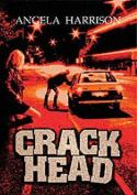 Crackhead: v. 1