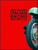 Mick Walker's Italian Racing Motorcycles