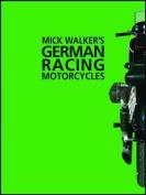 Mick Walker's German Racing Motorcycles