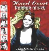 Hazel Court -- Horror Queen