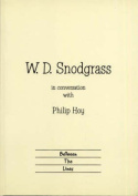 W.D.Snodgrass in Conversation with Philip Hoy