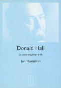 Donald Hall in Conversation with Ian Hamilton