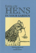 Keeping a Few Hens in Your Garden