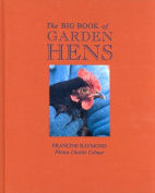 The Big Book of Garden Hens