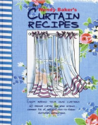 Wendy Baker's Curtain Recipes