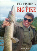 Fly Fishing for Big Pike