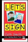 Let's Sign