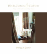 Blinds, Curtains and Cushions