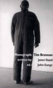 Monograph: Tim Brennan