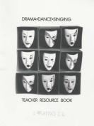 Drama Dance Singing