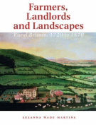 Farmers, Landlords and Landscapes