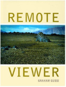 Graham Gussin: Remote Viewer