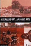 A Lincolnshire Lad Looks Back