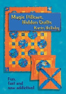 Magic Pillows, Hidden Quilts