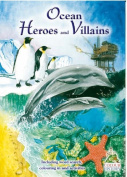 Ocean Heroes and Villains