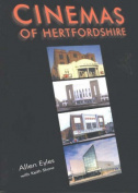 The Cinemas of Hertfordshire