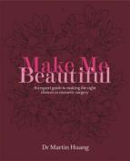 Make Me Beautiful
