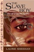 The Slave Boy