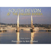South Devon - The English Riviera