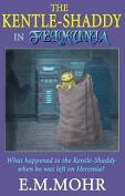 The Kentle-Shaddy in Felmunia