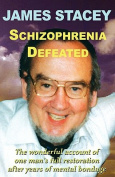 Schizophrenia Defeated