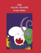 The Magic Magpie (Ramion S.)