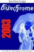 The Bluechrome 2003 Anthology