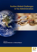 Further Global Challenges in Tax Administration
