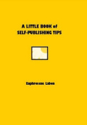 A Little Book of Self-publishing Tips