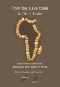 From the Slave Trade to Free Trade